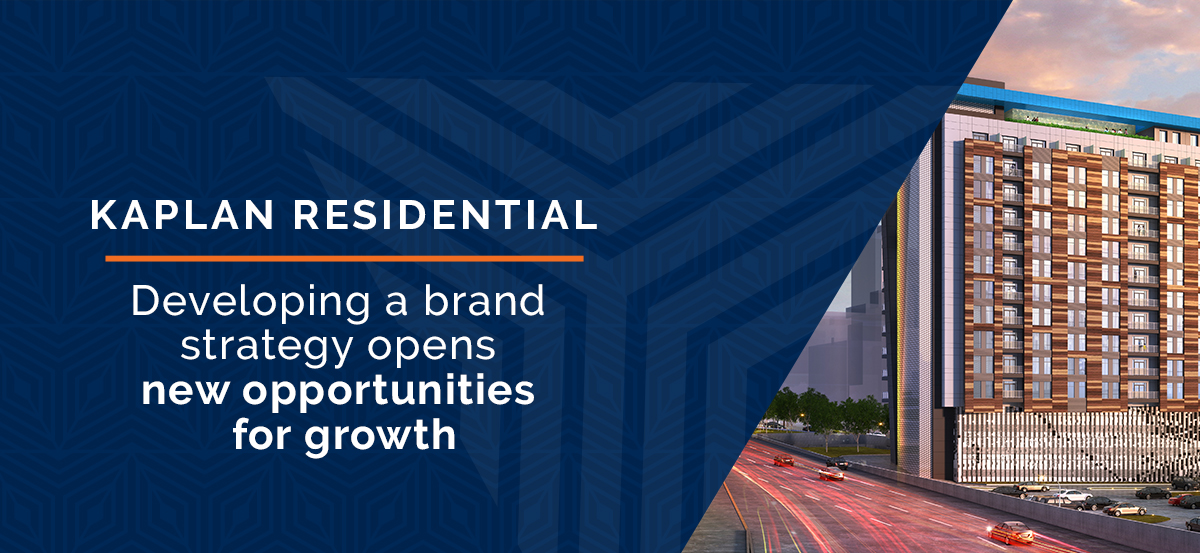 "Kaplan Residential header stating ""Developing a brand strategy opens new opportunities for growth"" next to a conceptual image of Kaplan's new building."